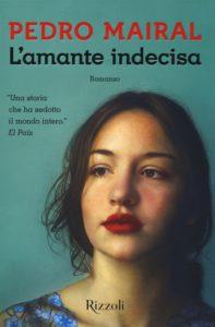 Risultati immagini per L'amante indecisa, di Pedro Mairal.