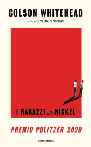I ragazzi della Nickel-Premio Pulitzer 2020